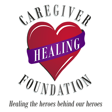 Caregiver Healing Foundation Healing the heroes behind our heroes